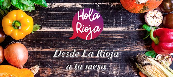 Desde La Rioja a tu mesa